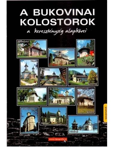 A Bukovinai kolostorok Képes...