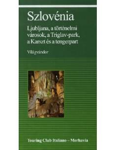 Szlovénia útikönyv -...