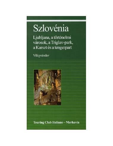 Szlovénia útikönyv - Világvándor