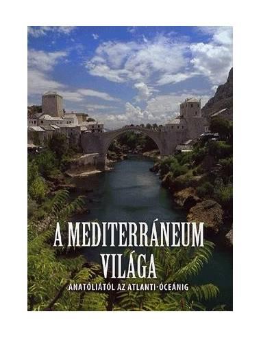 A Mediterráneum világa