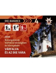 EKE-BAKANCS • 4 • 2016 - Várfalva és az Eke vára