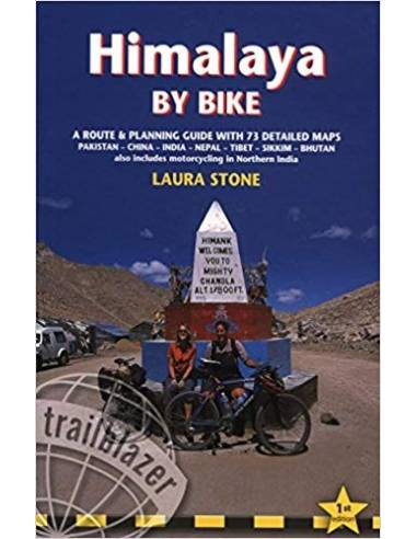 Himalaya by Bike: A Route And...