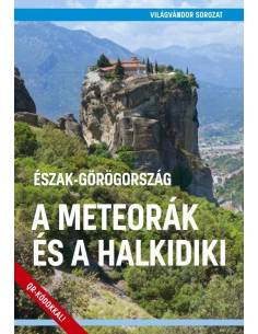 Észak Görögország - A...