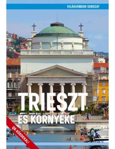 Trieszt és környéke útikönyv -...