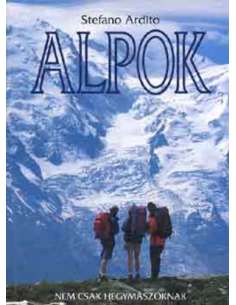 Stefano Ardito: Alpok - Nem...