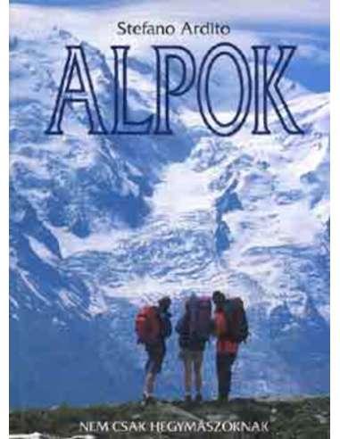 Stefano Ardito: Alpok - Nem csak...