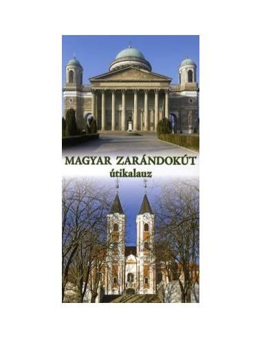A Magyar Zarándokút útikalauz