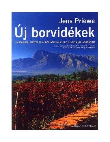 Jens Priewe: Új borvidékek