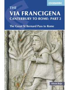 The Via Francigena Canterbury to Rome - Part 2 The Great St Bernard Pass to Rome