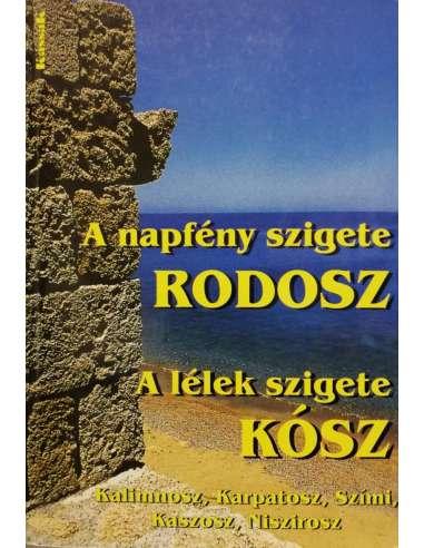 A napfény szigete Rodosz - A lélek...