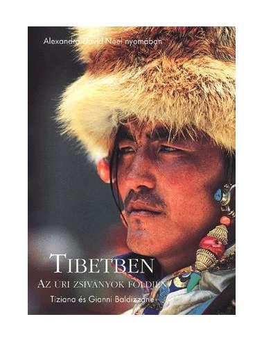 Tibetben - Az úri zsiványok földjén -...