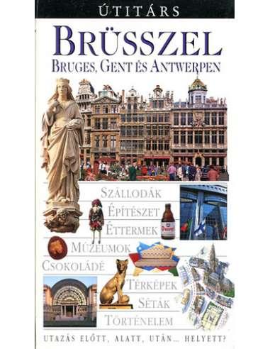 Brüsszel, Bruges, Gent és Antwerpen...