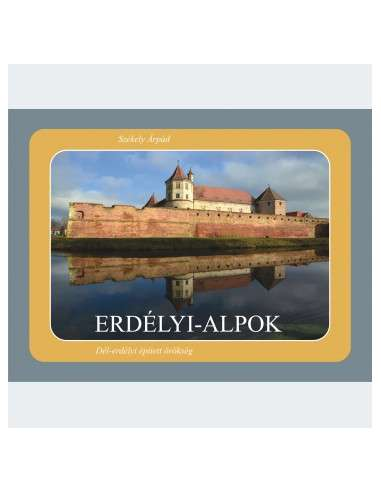 Székely Árpád: Erdélyi-Alpok 3. -...