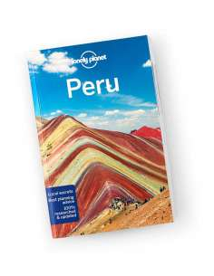 Peru travel guide - Lonely...