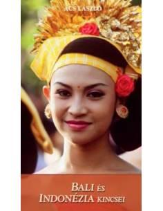 Bali és Indonézia kincsei...