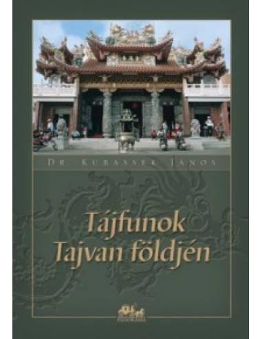 Tájfunok Tajvan földjén útikönyv...