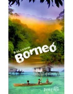 Kalandos Borneó - Borneói...