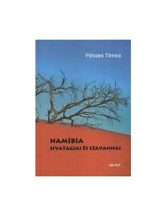 Namíbia sivatagjai és...