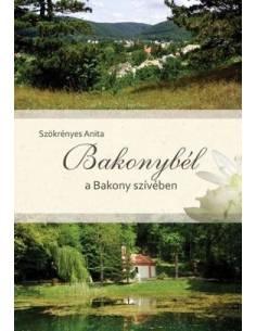 Bakonybél a Bakony szívében...