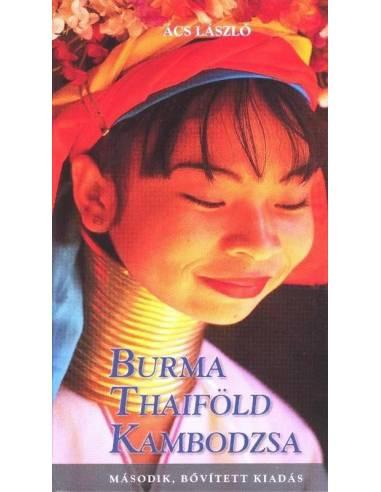 Burma, Thaiföld, Kambodzsa útikönyv