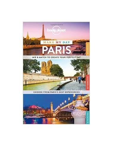 Paris Make My Day - Lonely Planet