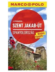 Szent Jakab-út - Spanyolország útikönyv (Marco Polo)