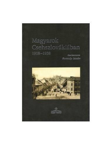 Magyarok Csehszlovákiában 1918-1938...
