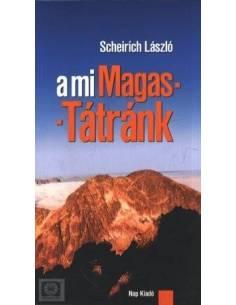 A mi Magas-Tátránk útikönyv