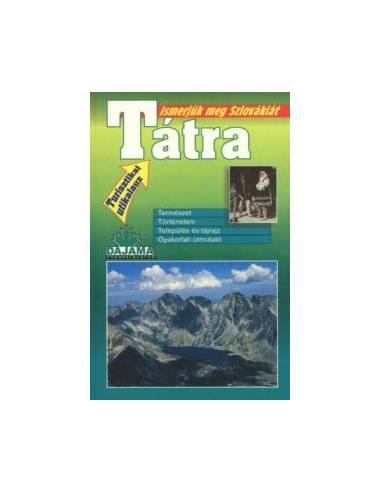 Tátra útikönyv (Ismerjük meg Szlovákiát)