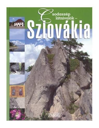 Szlovákia album - Csodaszép látnivalók