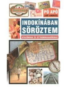 Indokínában söröztem (Pó Apó)