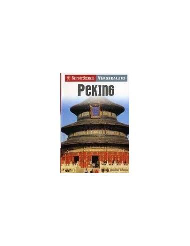 Peking útikönyv Nyitott Szemmel