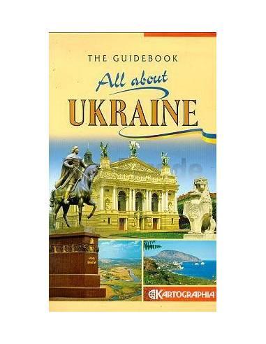 All about Ukraine - Ukrajna útikönyv