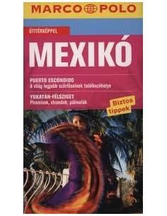 Mexikó útikönyv (Marco Polo)