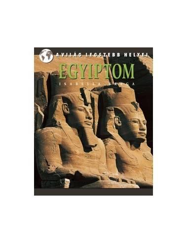 Egyiptom -  A világ legszebb helyei