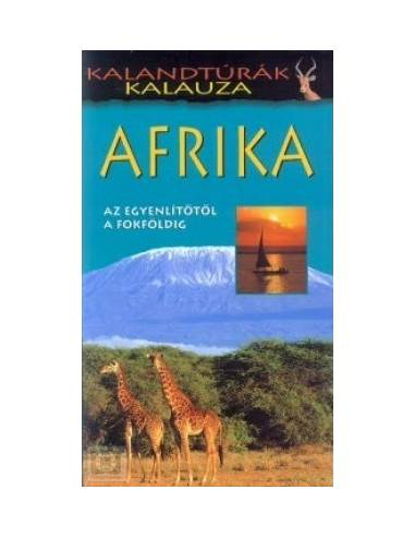 Afrika - Az egyenlítőtől Fokföldig -...