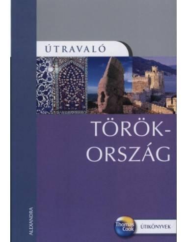 Törökország útikönyv Útravaló