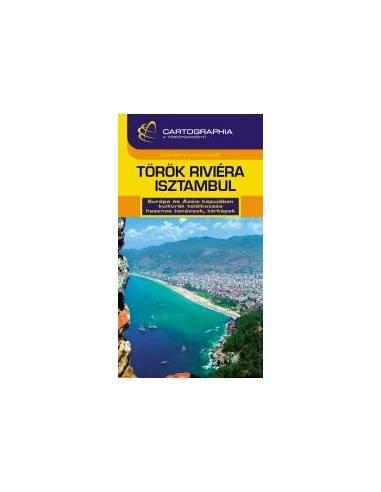 Török Riviéra - Isztambul útikönyv