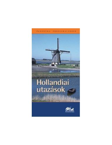 Hollandiai utazások útikönyv (Panoráma)