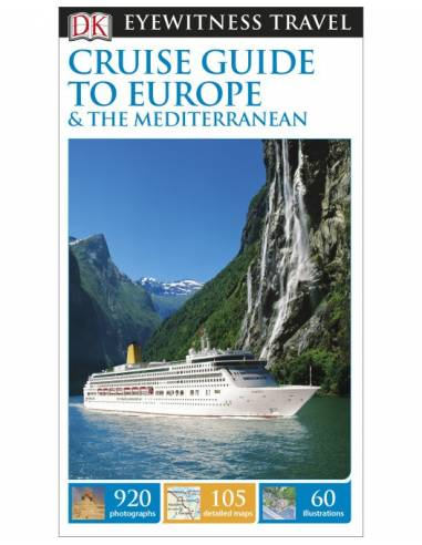 Cruise Guide to Europe and the...