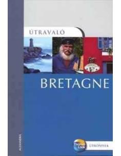Bretagne útikönyv Útravaló