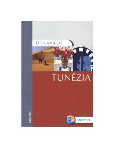 Tunézia útikönyv Útravaló
