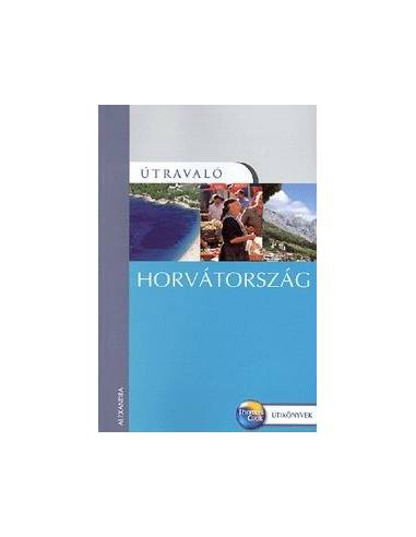 Horvátország útikönyv Útravaló