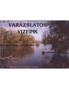 Varázslatos vizeink album