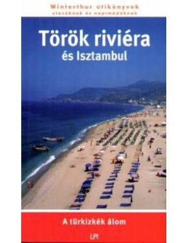 Török Riviéra és Isztambul útikönyv...