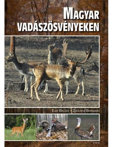 Magyar vadászösvényeken könyv és album