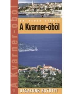 Kvarner-öböl útikönyv -...
