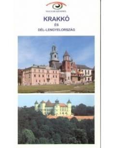 Krakkó és Dél-Lengyelország...