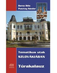 Tematikus utak Szlovákiában...