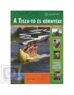 Tisza-tó és környéke...